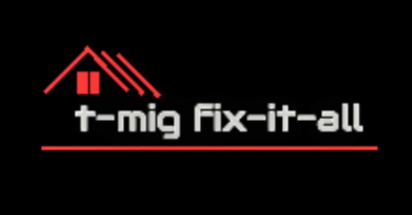 T-Mig | The HandyMan | Fix-It-All
